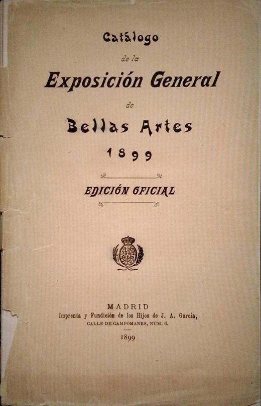 Frontispicio del Catálogo de la Exposición de Bellas Artes 1899, Madrid, 1899 (edición oficial).