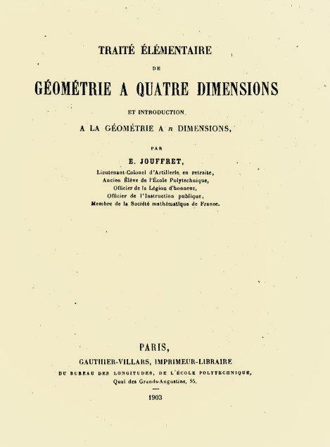 """Carátula del libro """"Traité elémentaire de géométrie à quatre dimensions"""" (Tratado elemental sobre geometría de cuatro dimensiones, 1903), del matemático Esprit Jouffret."""